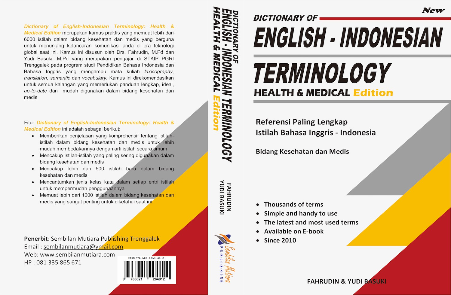 DICTIONARY OF ENGLISH INDONESIAN TERMINOLOGY: HEALTH & MEDICAL EDITION