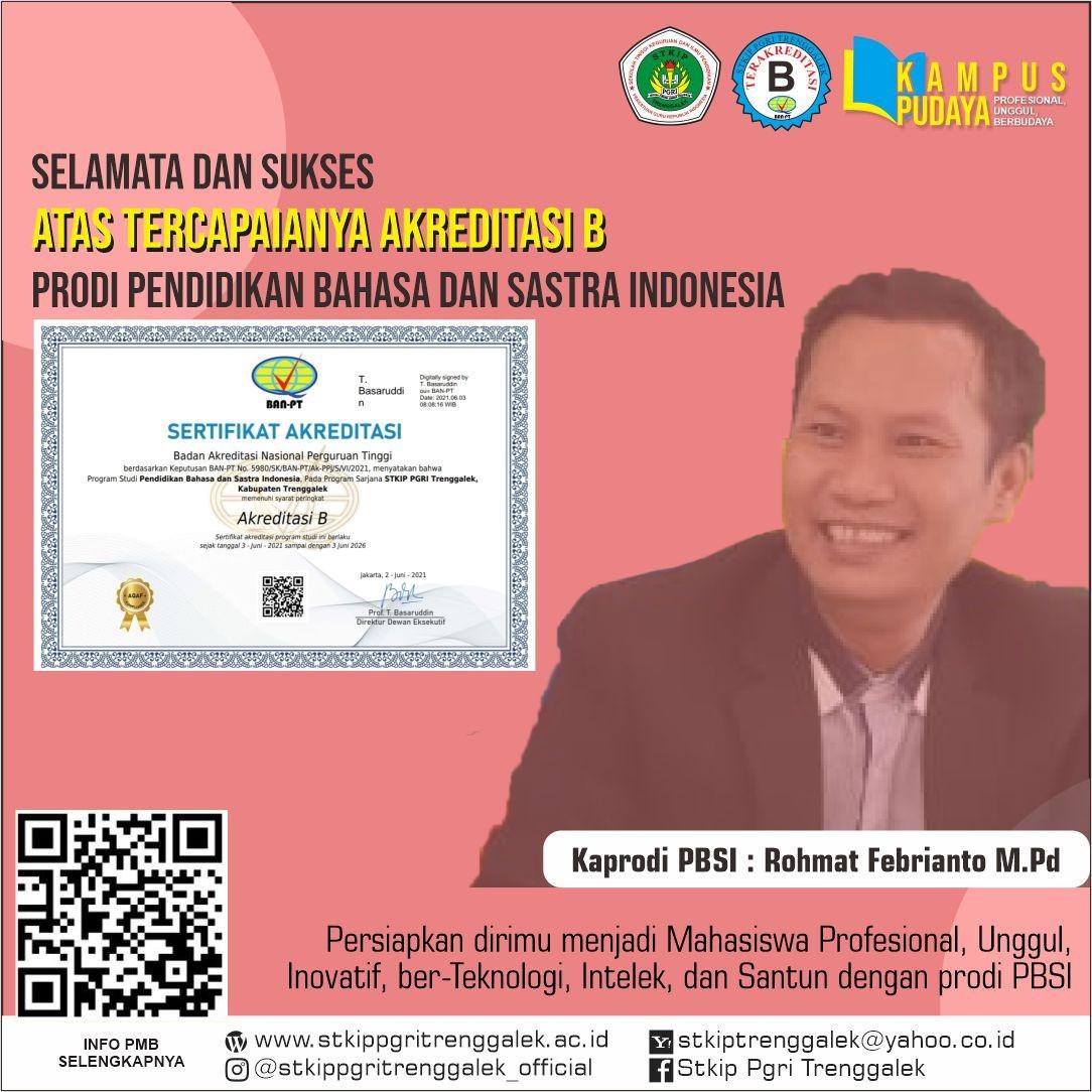 Selamat dan Sukses Atas Tercapainya Akreditasi B Prodi Pendidikan Bahasa dan Sastra Indonesia