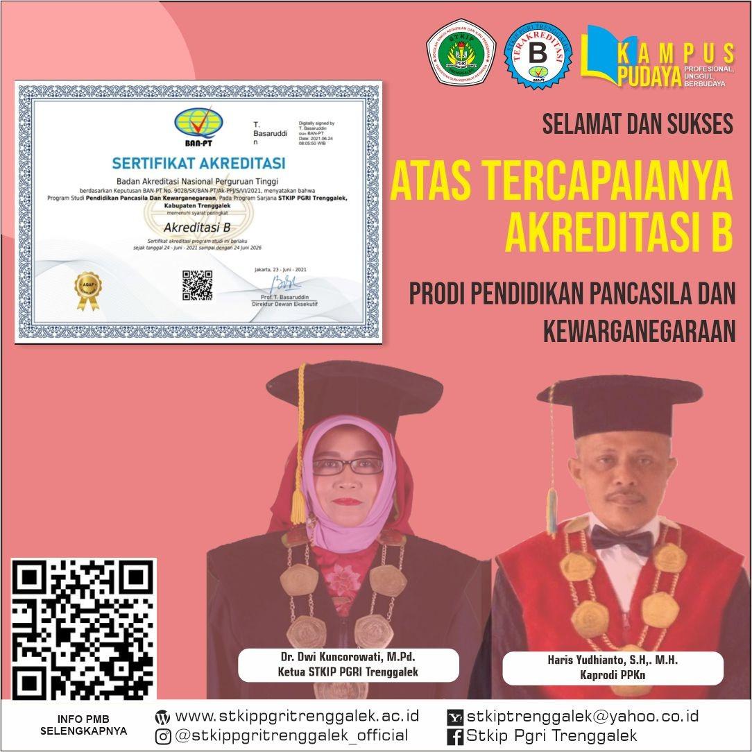 Selamat dan Sukses Atas Tercapainya Akreditasi B Prodi Pendidikan Pancasila dan Kewarganegaraan